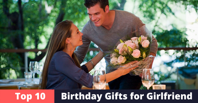 Best Birthday Gifts for Girlfriend