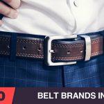 Top 10 Best Belt Brands in India 2021