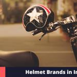 Top 10 Helmet Brands in India (2021)