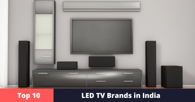 Top 10 LED TV Brands in India