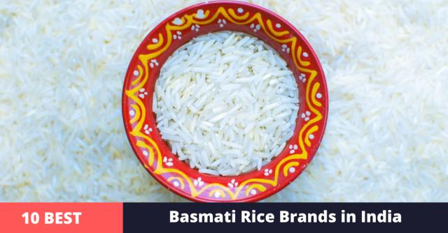 best basmati rice brands in india