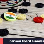 Top 10 Carrom Board Brands in India 2021