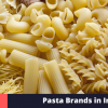 best pasta brands in India