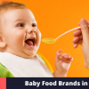 Best Baby Food Brands in India