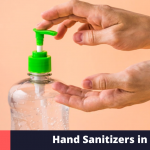 10 Best Hand Sanitizers in India (2021)