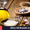 Olive Oil Brands in India