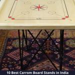 Best Carrom Board Stands