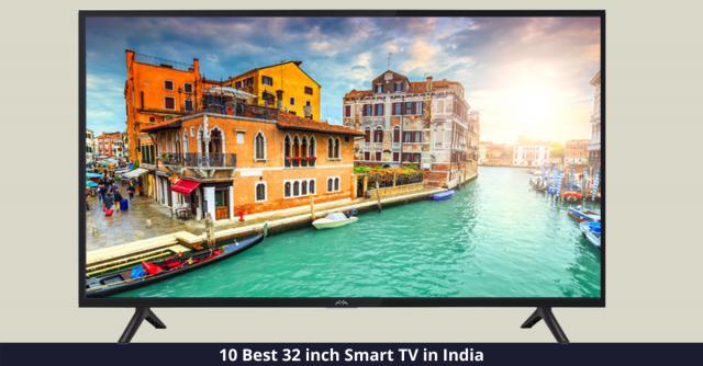 Best 32 inch Smart TVs in India