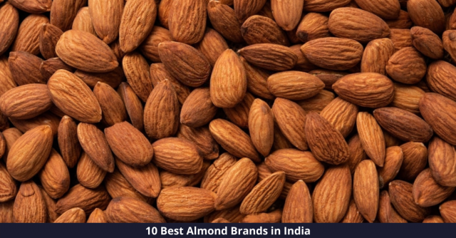 Best Almond Brands in India
