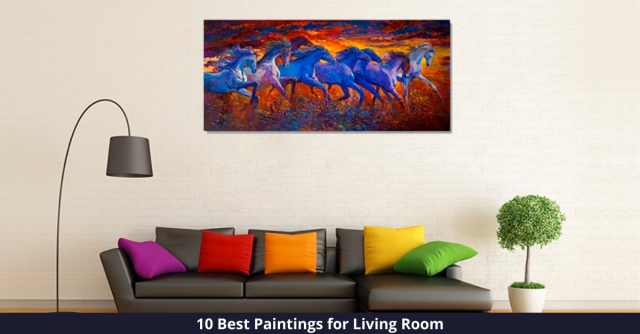 Best Paintings for Living Room