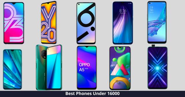 Best Phone under 16000
