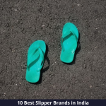Best Slipper Brands in India