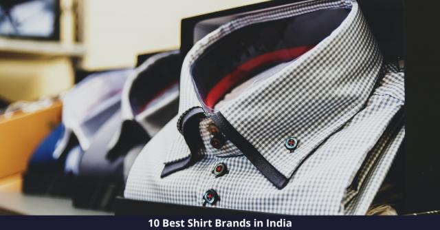 Best Shirt Brands in India
