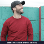 Best Sweatshirt Brands in India