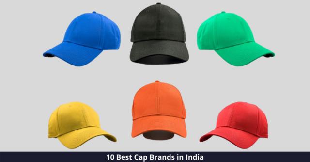 Best Cap Brands in India