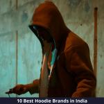 Best Hoodie Brands in India