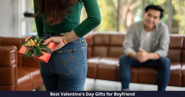 Best Valentines Day Gifts for Boyfriend
