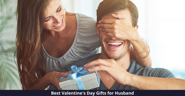 Best Valentines Day Gifts for Husband