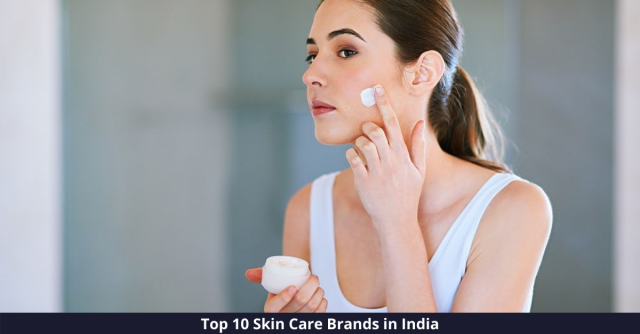 Best Skin Care Brands