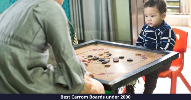 Best Carrom Boards under 2000