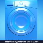 Top 10 Washing Machine under 20000 in 2021