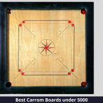 Top 6 Best Carrom Boards under 5000 Rupees for a Fun Carrom Session