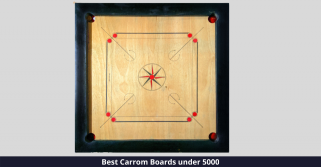 Best Carrom Boards under 5000