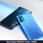 Top 10 Oppo Mobiles under 20000 Rupees