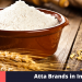 best atta brands in India